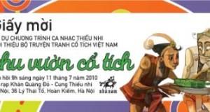 Chương trình Ca nhạc thiếu nhi KHU VƯỜN CỔ TÍCH ngày 11 tháng 7 năm 2010