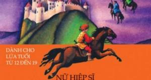"""""""Nữ hiệp sĩ Alanna Von Trebond"""" – câu chuyện đáng tin về một nữ anh hùng"""