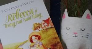 Rebecca ở trang trại Suối Nắng – Đủ để trái tim mỗi người lỡ một nhịp đập