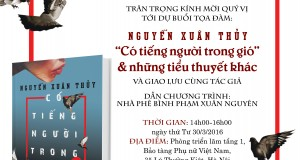 """Tọa đàm: Nguyễn Xuân Thủy – """"Có tiếng người trong gió"""" và những tiểu thuyết khác"""