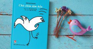 Trong mỗi chúng ta đều có một chú chim tâm hồn