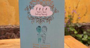"""Đi tìm…một Người Bạn (Đọc """"FRED, người bạn tưởng tượng"""", Eoin Colfer – Oliver Jeffers, Nhã Nam, NXB Hội nhà văn, 2017)"""