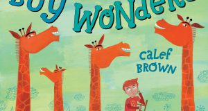 Boy Wonders (Calef Brown, Atheneum Books, 2011)