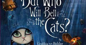 But who will bell the cats? (Cynthia von Buhler, Houghton Mifflin Harcourt Trade, 2009)