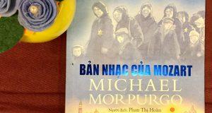 """Khép lại những nỗi đau (Đọc """"Bản nhạc của Mozart"""", Michael Morpurgo, Phan Thị Hoàn dịch, NXB Kim Đồng, 2016)"""