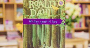 Những người tí hon (Roald Dahl,NXB Kim Đồng, 2015)