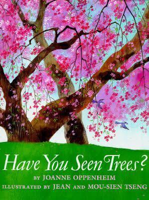 """Một thế giới thật xanh, thật êm (Đọc """"Have you seen tree?"""", Joanne Oppenheim, Scholastic Trade, 1995)"""