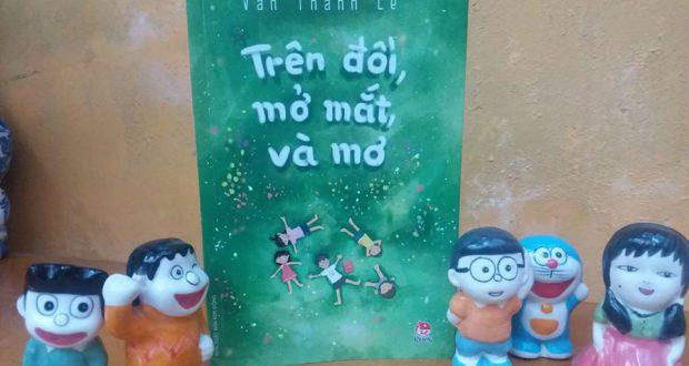 """Buổi đọc sách """"Trên đồi, mở mắt và mơ"""" (Văn Thành Lê, NXB Kim Đồng, 2019)"""