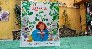 Luna yêu ngày tới thư viện (Joseph Coelho, Fiona Lumbers,Ping Books& NXB Phụ nữ VN, 2020)