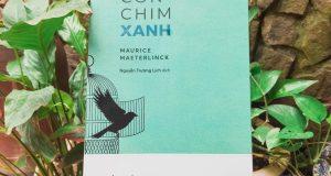 """Con chim xanh – mở cánh cửa hạnh phúc (Đọc """"Con chim xanh"""", Maurice Maeterlinck, NXB Kim Đồng, 2020)"""