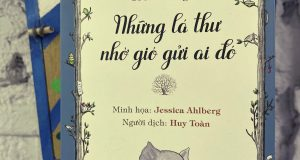 """Lá thư trong gió (Đọc """"Những lá thư nhờ gió gửi ai đó"""", Toon Telllegen, Jessica Ahlberg minh họa, Huy Toàn dịch, NXB Kim Đồng, 2020)"""