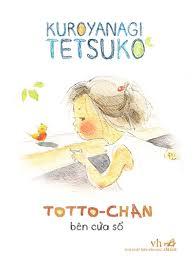 Tôi thấy gì ở Totto-Chan, khi đã là mẹ?